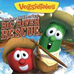 Veggie Tales – Big River Rescue